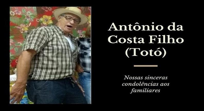 Antônio da Costa Filho (Totó), presente!