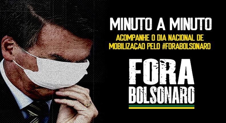 AO VIVO: Acompanhe o Dia Nacional de Mobilização pelo #ForaBolsonaro