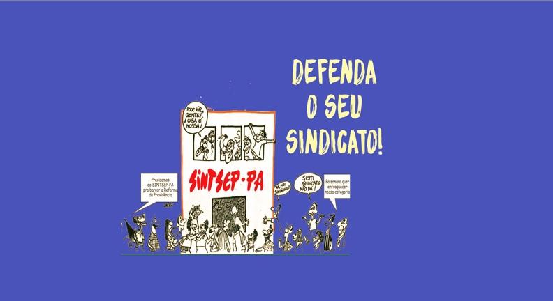 É hora de defender o Sintsep-PA!