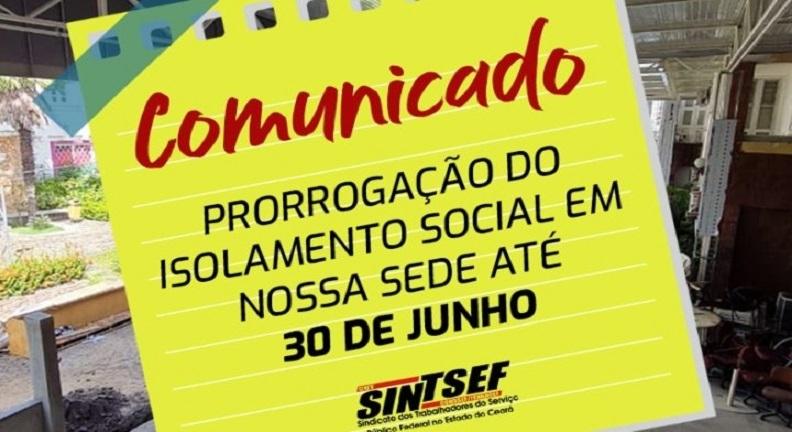Isolamento social é prorrogado na sede do Sintsef Ceará
