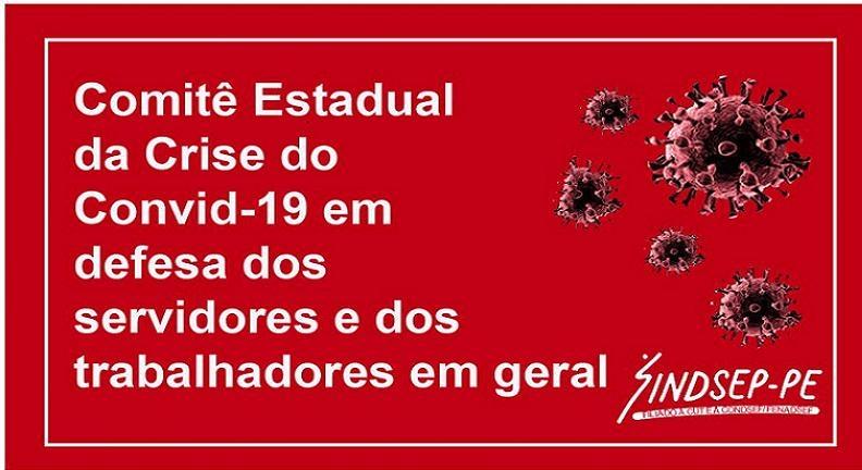 Movimento sindical pernambucano cria Comitê Estadual da Crise do Convid-19