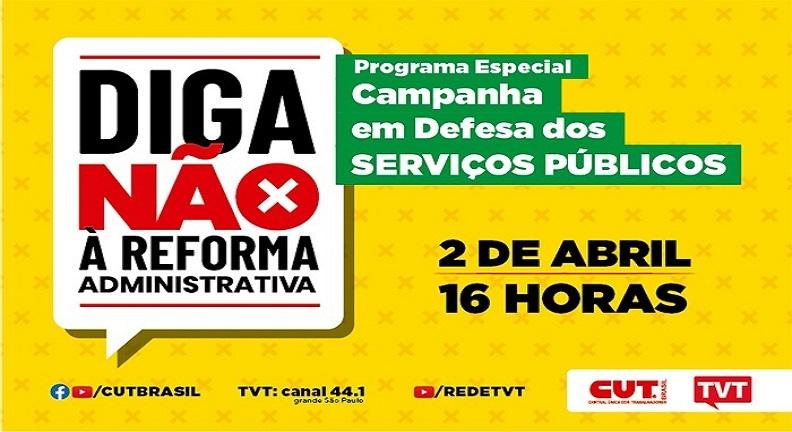 Nesta sexta: Programa da TVT sobre campanha da CUT em defesa do serviço público