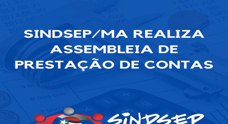 Sindsep-MA realiza Assembleia de Prestação de Contas