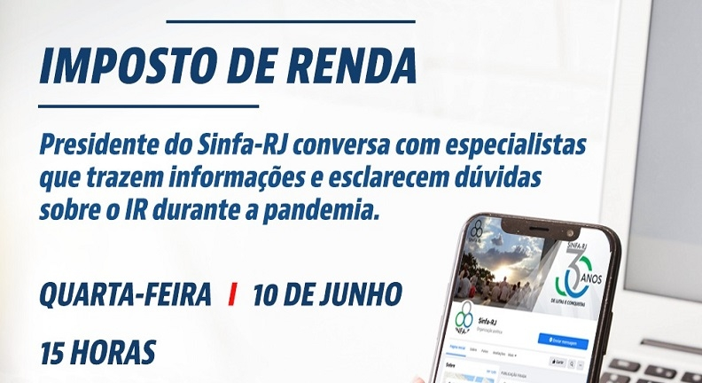 Sinfa-RJ realiza live sobre Imposto de Renda nesta quarta, dia 10