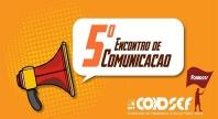 Semana tem debate sobre comunicação e reunião ampliada dos servidores federais