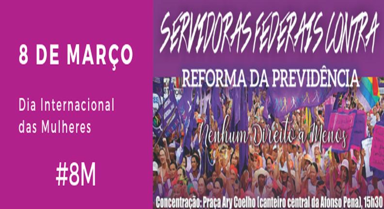 8 de Março será de luta contra a Reforma da Previdência em Campo Grande