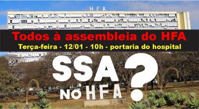 Assembleia discutirá a proposta de transformação do HFA em SSA