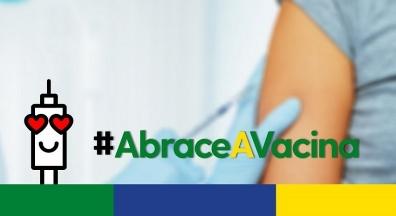 Campanha #AbraceAVacina mobiliza o Brasil em defesa da vacinação