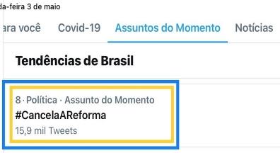 #CancelaAReforma fica entre os assuntos mais comentados do Twitter