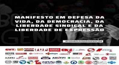 Condsef/Fenadsef assina manifesto com mais 40 entidades em defesa da democracia