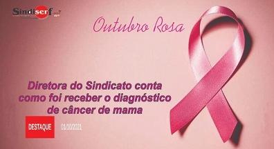 Diretora do Sindicato conta como foi receber o diagnóstico de câncer de mama