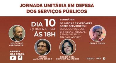 Jornada Unitária em Defesa dos Serviços Públicos debate mitos sobre setor