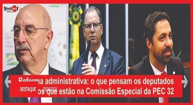 O que pensam os deputados gaúchos que estão na Comissão Especial da PEC 32