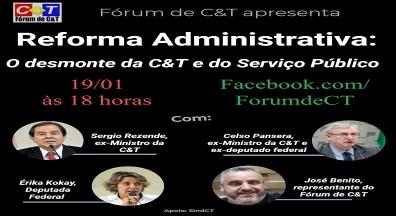 Reforma Administrativa: o desmonte da C&T e do serviço público