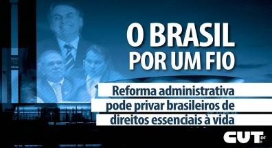Reforma administrativa pode privar brasileiros de direitos essenciais à vida