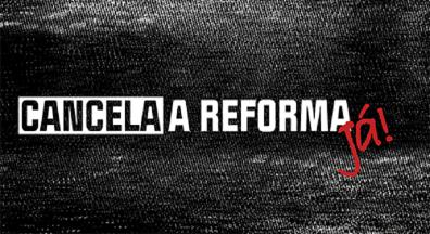 Servidores de todo o Brasil engajados na campanha Cancela a Reforma Já