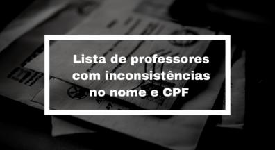 Sindsef divulga lista de professores com inconsistências no nome e CPF