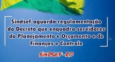 Sindsef-RO aguarda regulamentação do decreto que enquadra servidores