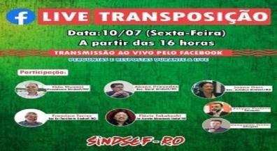 Sindsef-RO fará Live para servidores da transposição nessa sexta, 10