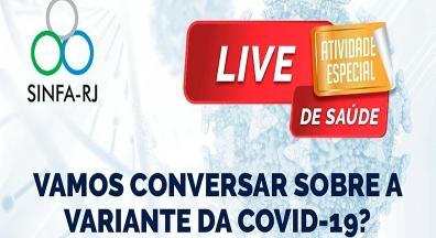 Sinfa-RJ realiza live sobre variantes da covid-19